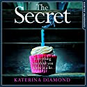 The Secret Audiobook by Katerina Diamond Narrated by Stevie Lacey