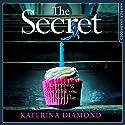 The Secret Hörbuch von Katerina Diamond Gesprochen von: Stevie Lacey
