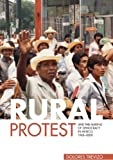 Rural Protest and the Making of Democracy in Mexico, 1968-2000, Trevizo, Dolores, 0271037881