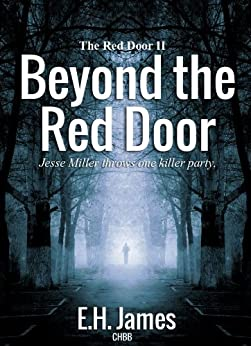 Beyond The Red Door by [James, E. H.]