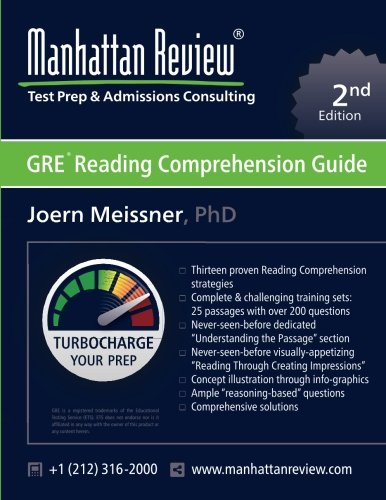 Manhattan Review GRE Reading Comprehension Guide [2nd Edition]: Turbocharge your Prep