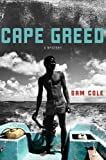 Cape Greed, Sam Cole and Mike Nicol, 0312373406