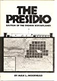 img - for The Presidio: Bastion of the Spanish Borderlands book / textbook / text book
