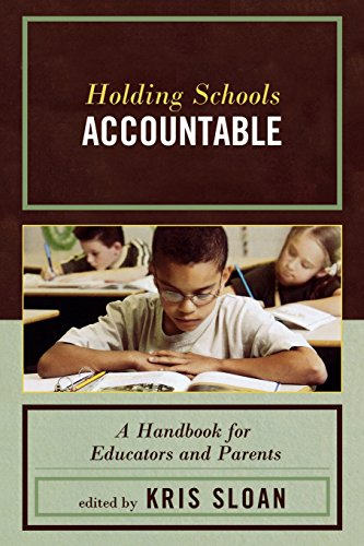 Holding Schools Accountable: A Handbook for Educators and Parents (Handbooks for Educators and Parents)
