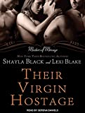 Their Virgin Hostage (Masters of Menage, Band 5)