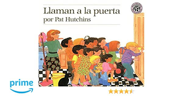 Llaman a la Puerta (The Doorbell Rang) (Spanish Edition): Pat Hutchins: 9780688138066: Amazon.com: Books