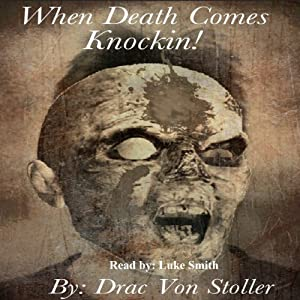 When Death Comes Knockin' Audiobook