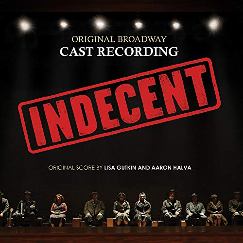 Indecent (original Broadway Cast Recording)