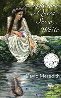 The Reflections Of Queen Snow White by David Meredith ebook deal