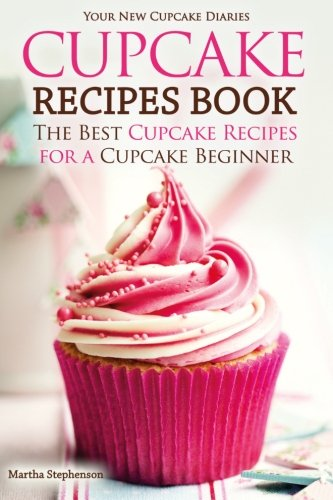 Cupcake Recipes Book Beginner Diaries