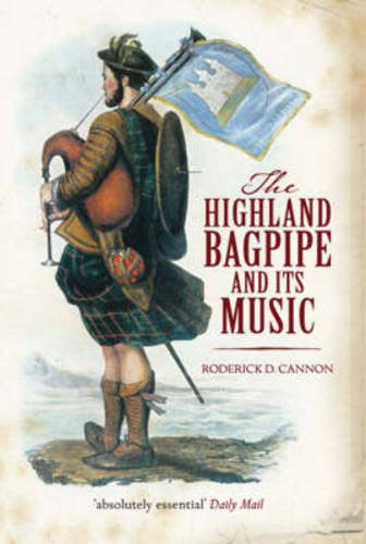 The Highland Bagpipe and Its Music pdf epub