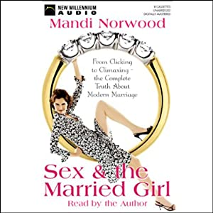 Sex and the Married Girl Audiobook