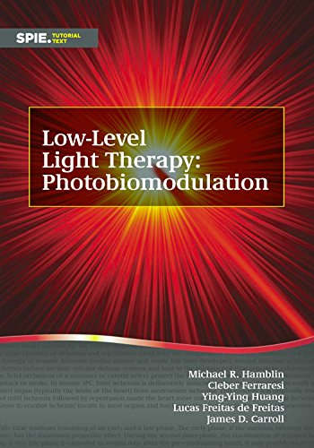 (Low-Level Light Therapy: Photobiomodulation (Tutorial Texts))