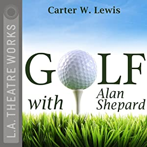 Golf with Alan Shepard Performance
