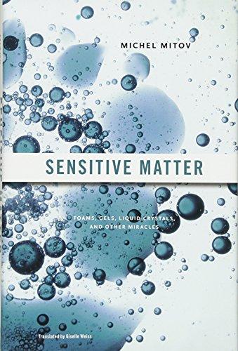 Sensitive Matter: Foams, Gels, Liquid Crystals, and Other Miracles