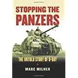 Stopping the Panzers: The Untold Story of D-Day (Modern War Studies (Hardcover)) by Marc Milner (2014-11-03)