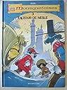 Les mousquetaires, tome 3 : La tour de Nesle par Mazel