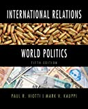 img - for International Relations and World Politics (5th Edition) book / textbook / text book