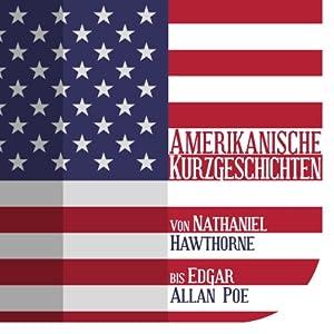 Amerikanische Kurzgeschichten Hörbuch
