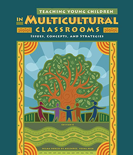 Cengage Advantage Books: Teaching Young Children in Multicultural Classrooms: Issues, Concepts, and Strategies