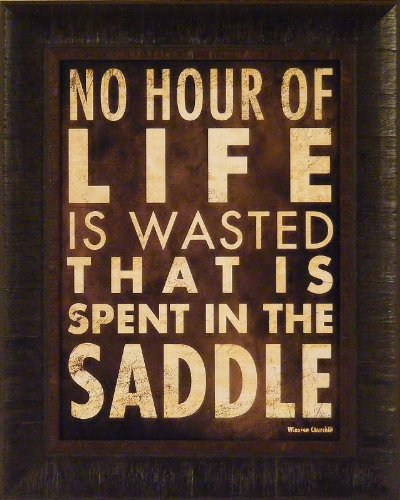 (No Hour by Stephanie Marrott 17x21 Cowboy Western Saddle Horses Winston Churchill Quote Framed Art Print Wall Décor Picture)