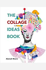 The Collage Ideas Book Paperback