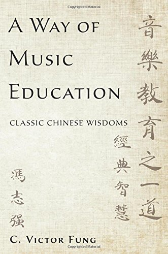 A Way of Music Education: Classic Chinese Wisdoms