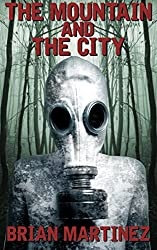 The Mountain and The City: The Complete Saga