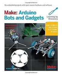 Make - Arduino Bots and Gadgets