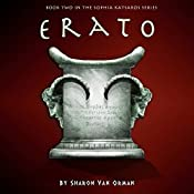 Erato: The Sophia Katsaros Series, Book 2 | Sharon Van Orman