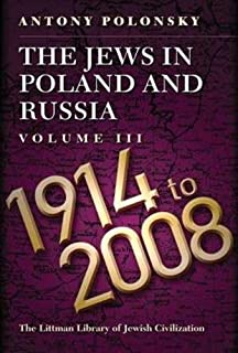The jews in poland and russia vol 1 1350 to 1881 antony polonsky the jews in poland and russia volume iii 1914 to 2008 littman library fandeluxe Gallery
