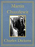 Martin Chuzzlewit: Premium Edition (Unabridged, Illustrated, Table of Contents)