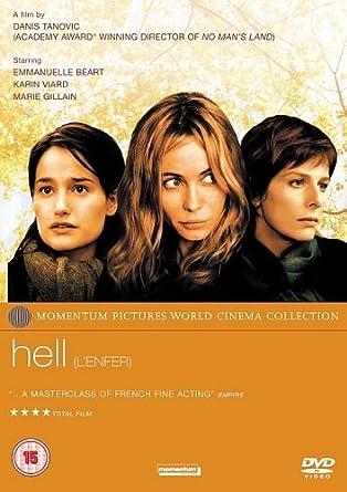Hell [DVD]: Amazon co uk: Emmanuelle Béart, Karin Viard, Marie