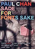 Paul Chan: Sade for Fonts Sake, , 1936440059