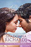 A Bride for the Billionaire Bad Boy (The Romero Brothers, Book 2)
