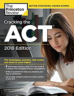 Amazon cracking the act with 6 practice tests 2018 edition cracking the act with 6 practice tests 2018 edition the techniques practice fandeluxe Image collections