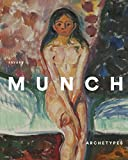 img - for Edvard Munch: Archetypes by Paloma Alarc?? (2016-02-23) book / textbook / text book