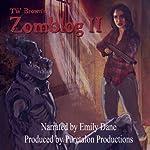 Zomblog II: Book 2 | TW Brown