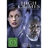 High Crimes-im Netz der Lügen