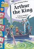 Arthur the King, Karen Wallace and Neil Chapman, 159771173X