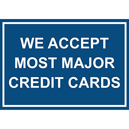 We Accept Most Major Credit Cards Label Vinyl Decal Sticker Kit OSHA Safety Label Compliance Signs 8