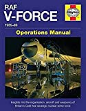 RAF V-Force 1955-69: Insights into the
