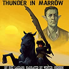 Thunder in Marrow Audiobook by Rue Lazzaro Narrated by Winter Johnson