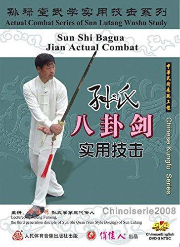 Sun style Taiji (Xingyi) by Sun Lutang - Bagua Sword Actual Combat DVD