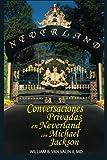 Conversaciones Privadas en Neverland con Michael Jackson, William Van Valin II, 1496150600