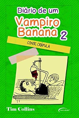 Diário de Um Vampiro Banana 2. Conde Drácula