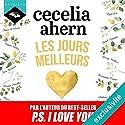 Les jours meilleurs | Livre audio Auteur(s) : Cecelia Ahern Narrateur(s) : Véra Pastrélie