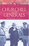 Churchill and the Generals, Barrie Pitt, 1844151018