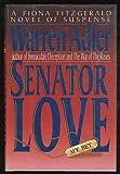 Senator Love, Warren Adler, 1556112440