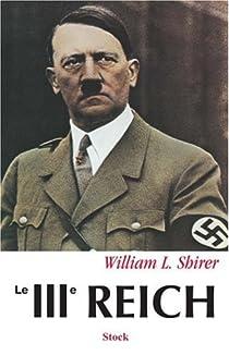 Le IIIe Reich (2 tomes) par Shirer